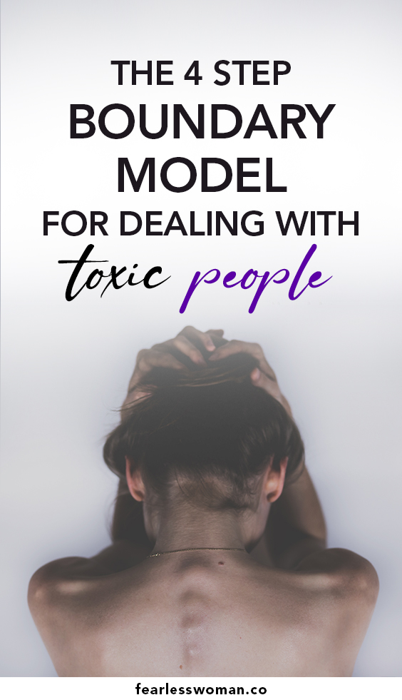 The 4 Step Boundary Model for dealing with toxic people