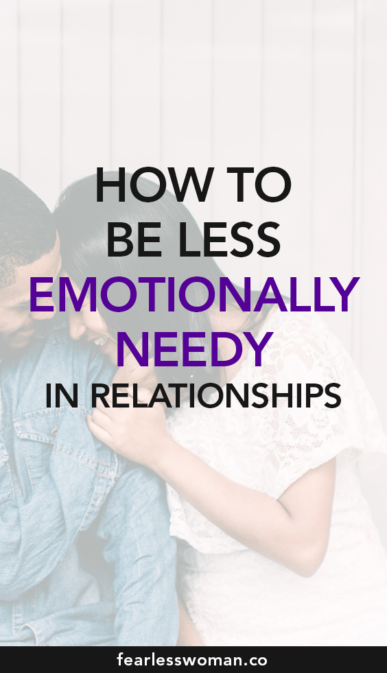 Are you emotionally needy