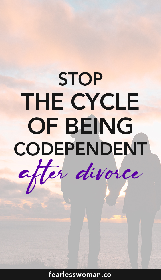 Stop the cycle of being codependent in relationships
