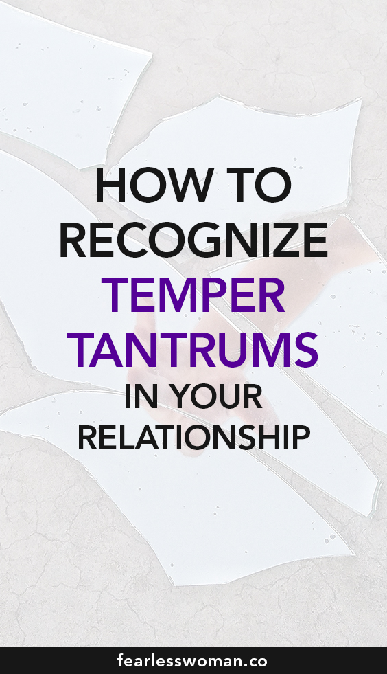 Temper Tantrums in Relationships: is this the time to leave?!