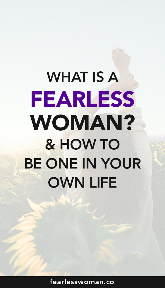 How to become a Fearless Woman: two important mindset shifts!