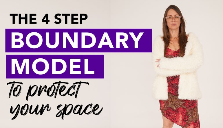 Follow this 4 Step Boundary Model to protect your space
