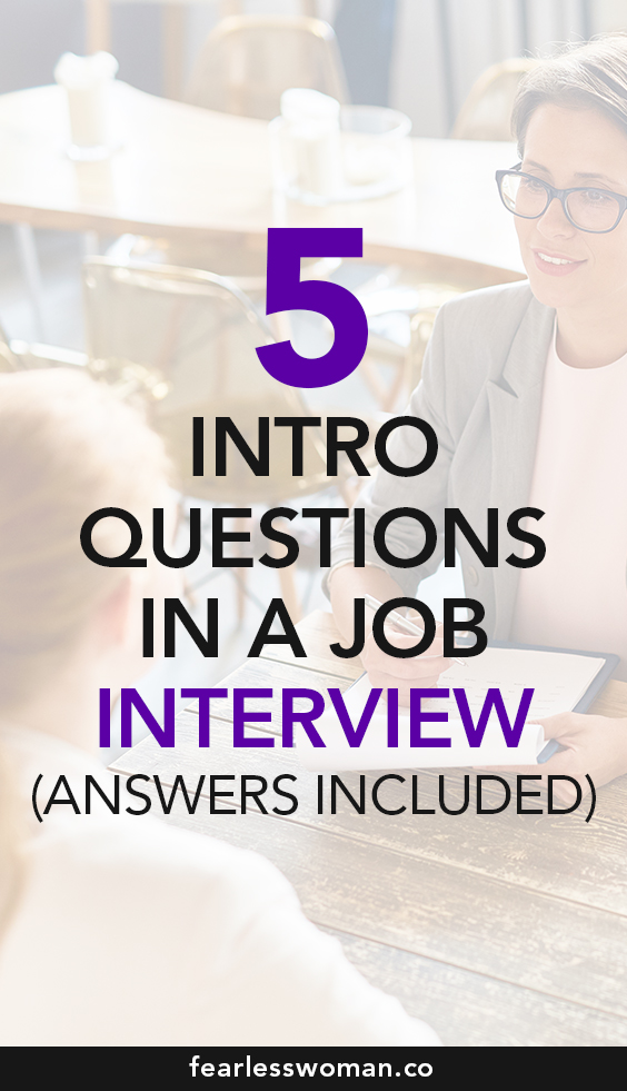 Job Interview Questions & Answers;  5 intro questions in a job interview