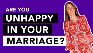 Are you unhappy in your marriage? YOU MATTER!