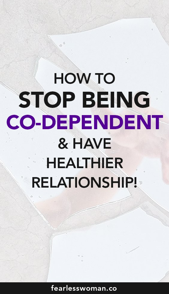 How to stop being co-dependent